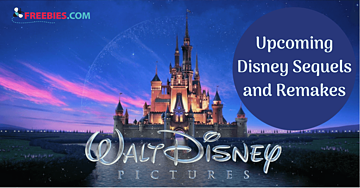 Upcoming Disney Movies - Sequels and Remakes