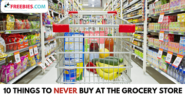10 things to never buy at the grocery store