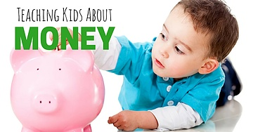 How To Teach Your Children About Money