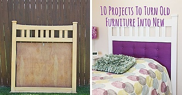 10 Projects To Turn Old Furniture Into New