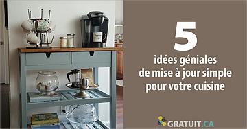 astuces 5 cinq idees geniales de mise a jour simple pour votre cuisine