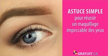 astuce Réussir un maquillage des yeux simple et impeccable