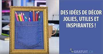 Des idées de décor jolies, utiles et inspirantes !