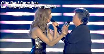 """Céline Dion & Ginette Reno Duo """"Un peu plus haut, Un peu plus loin"""""""