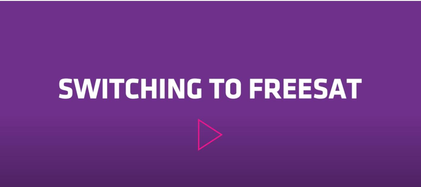Switching to Freesat