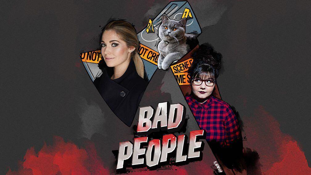 Bad People podcast Julia Shaw Sofie Hagen