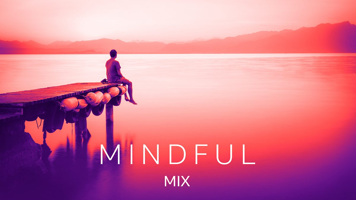 mindful mix bbc sounds