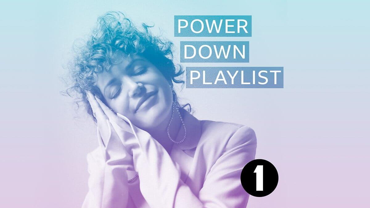 radio 1's power down playlist