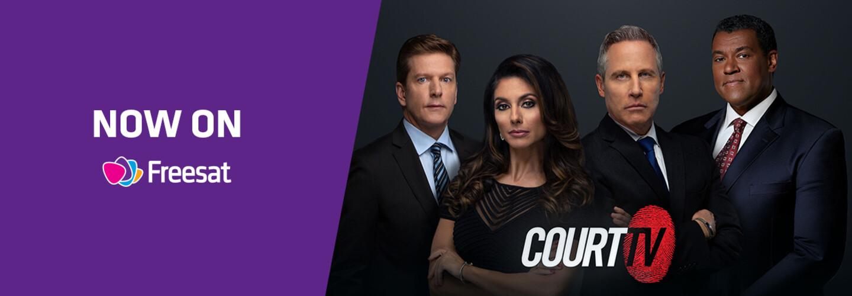 Court TV on Freesat hero banner