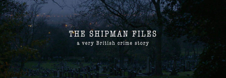 The Shipman Files
