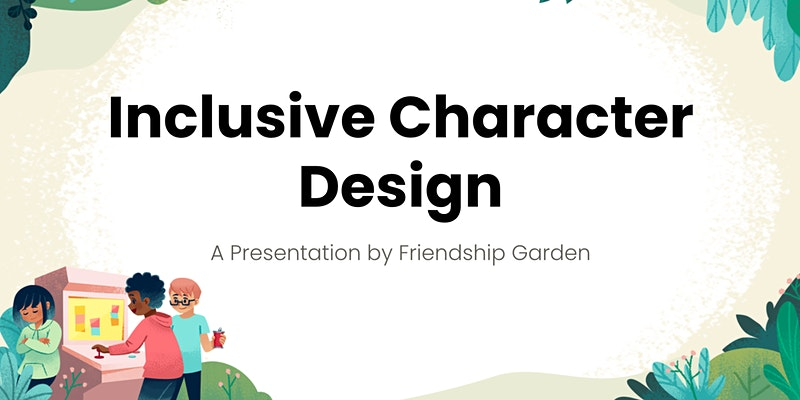 [Workshop] Creating Inclusive Characters