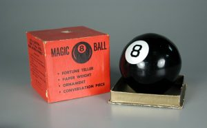 Magic 8 Ball Fortune Teller, 1948-1960, Courtesy of The Strong, Rochester, New York