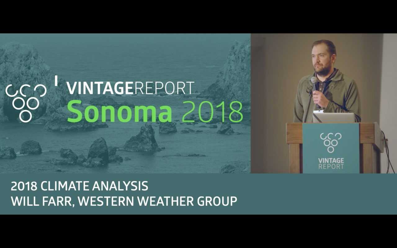 Sonoma 2018 - Will Farr - 2018 Vintage Analysis