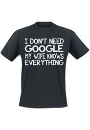 I Don't Need Google - My Wife Knows Everything -  - T-Shirt - Uomo - nero