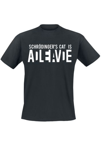 Schrödinger's Cat Is Alive -  - T-Shirt - Uomo - nero
