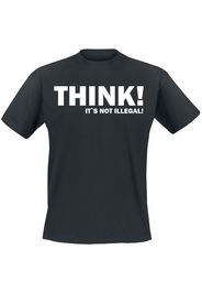 THINK! It's Not Illegal! -  - T-Shirt - Uomo - nero
