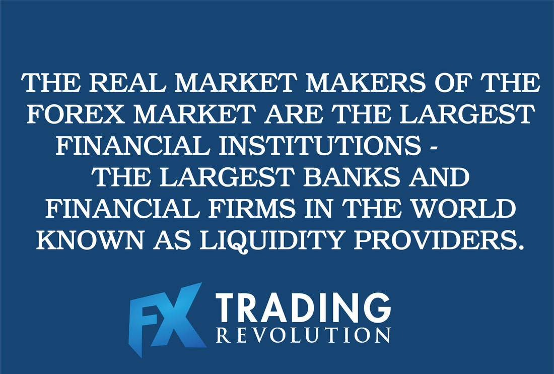 The real market makers of the Forex Market