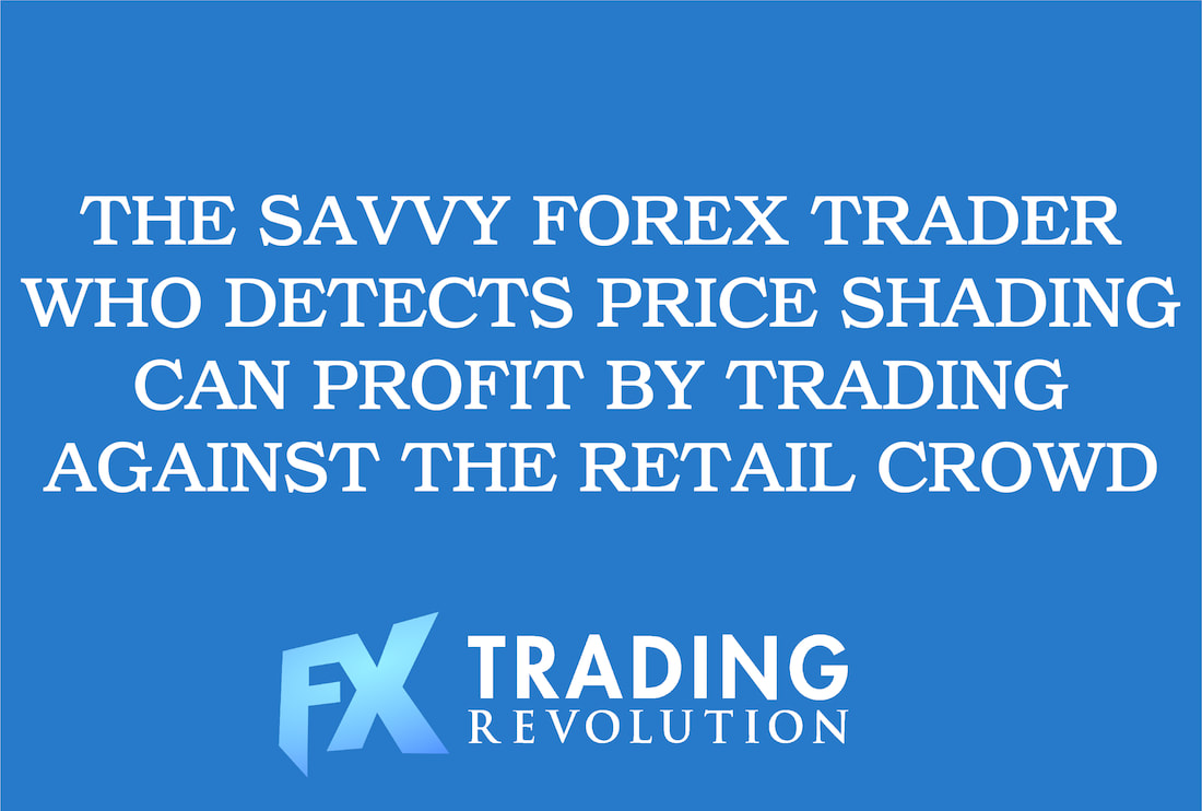 Forex Trading and Price Shading