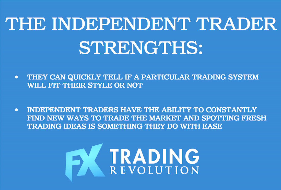 The Independent Trader Strengths