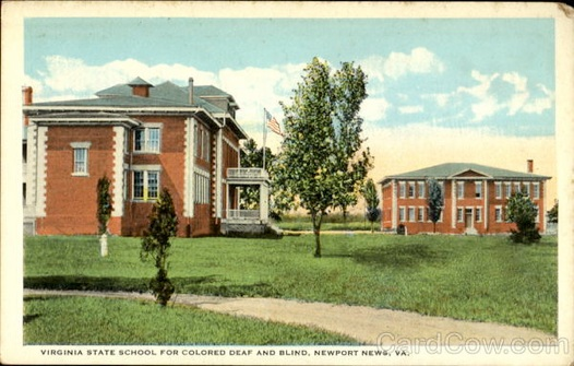 The Virginia State School for Colored Deaf and Blind in Hampton, VA founded in 1909