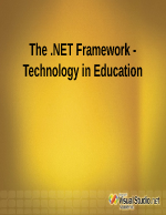 The NET Framework - Technology in Education