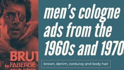 men's cologne ads from the 1960s and 1970s
