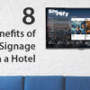 8-Vorteile-von-Digital-Signage-für-ein-Hotel