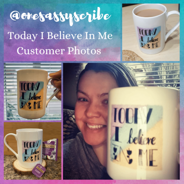 Today I Believe In Me Positive Affirmation China Mug - product image 3