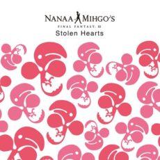 FFXIアレンジアルバムのタイトルが『The Nanaa Mihgo's – Stolen Hearts』に決定