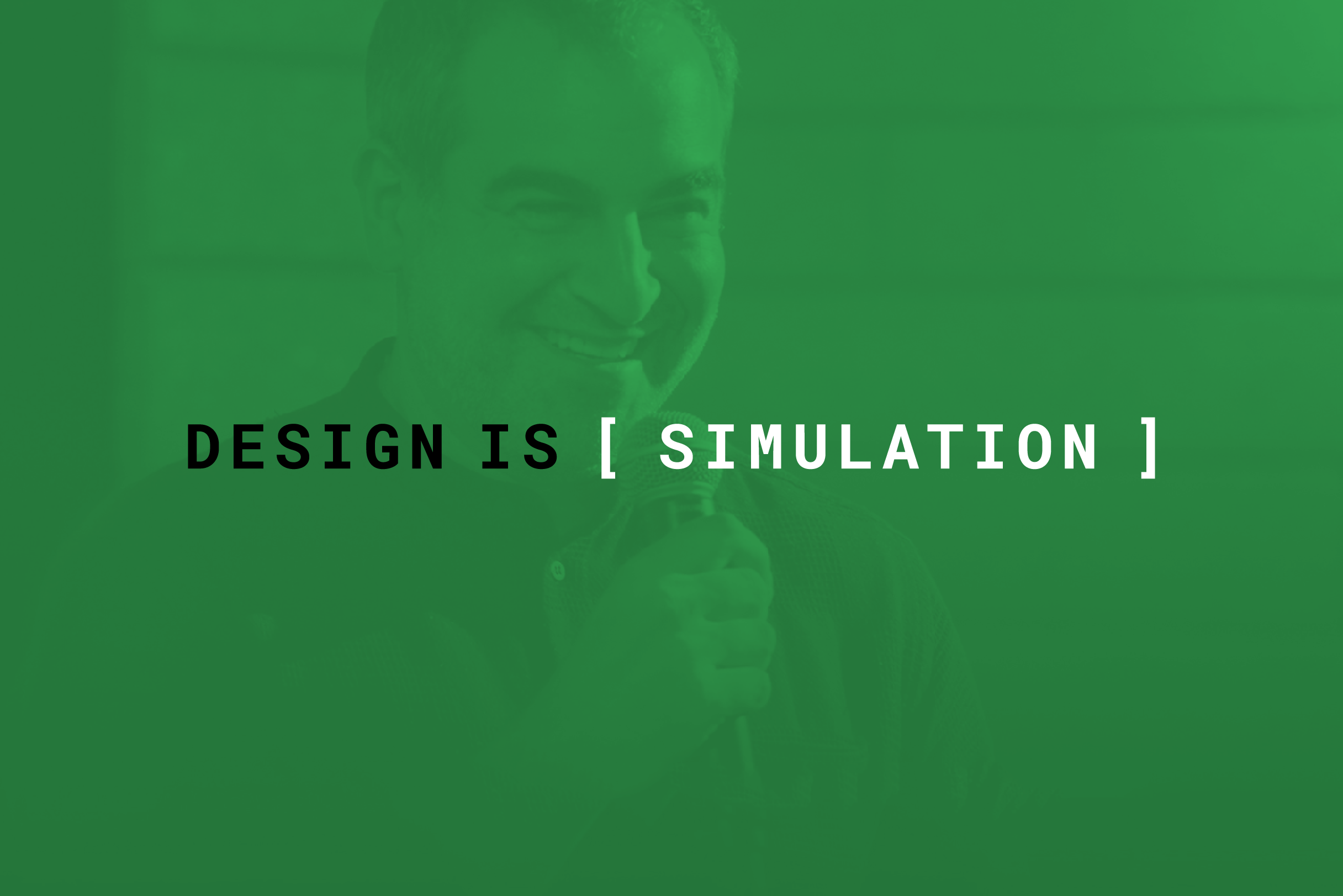 design_is_simulation_3x2