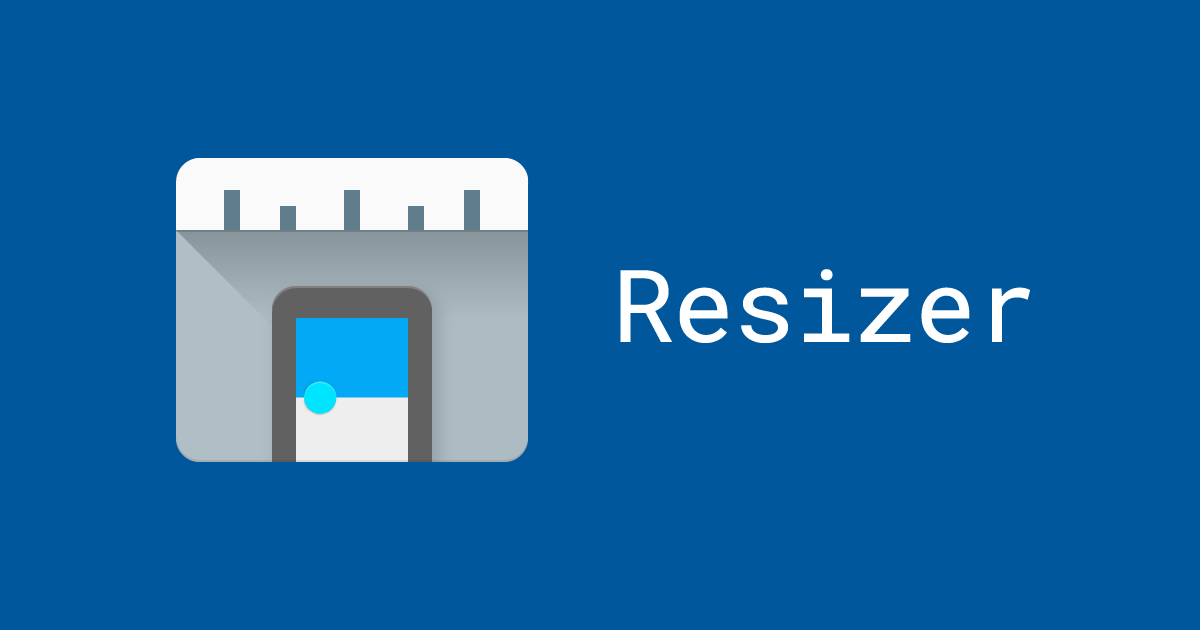 Introducing Resizer - Library - Google Design