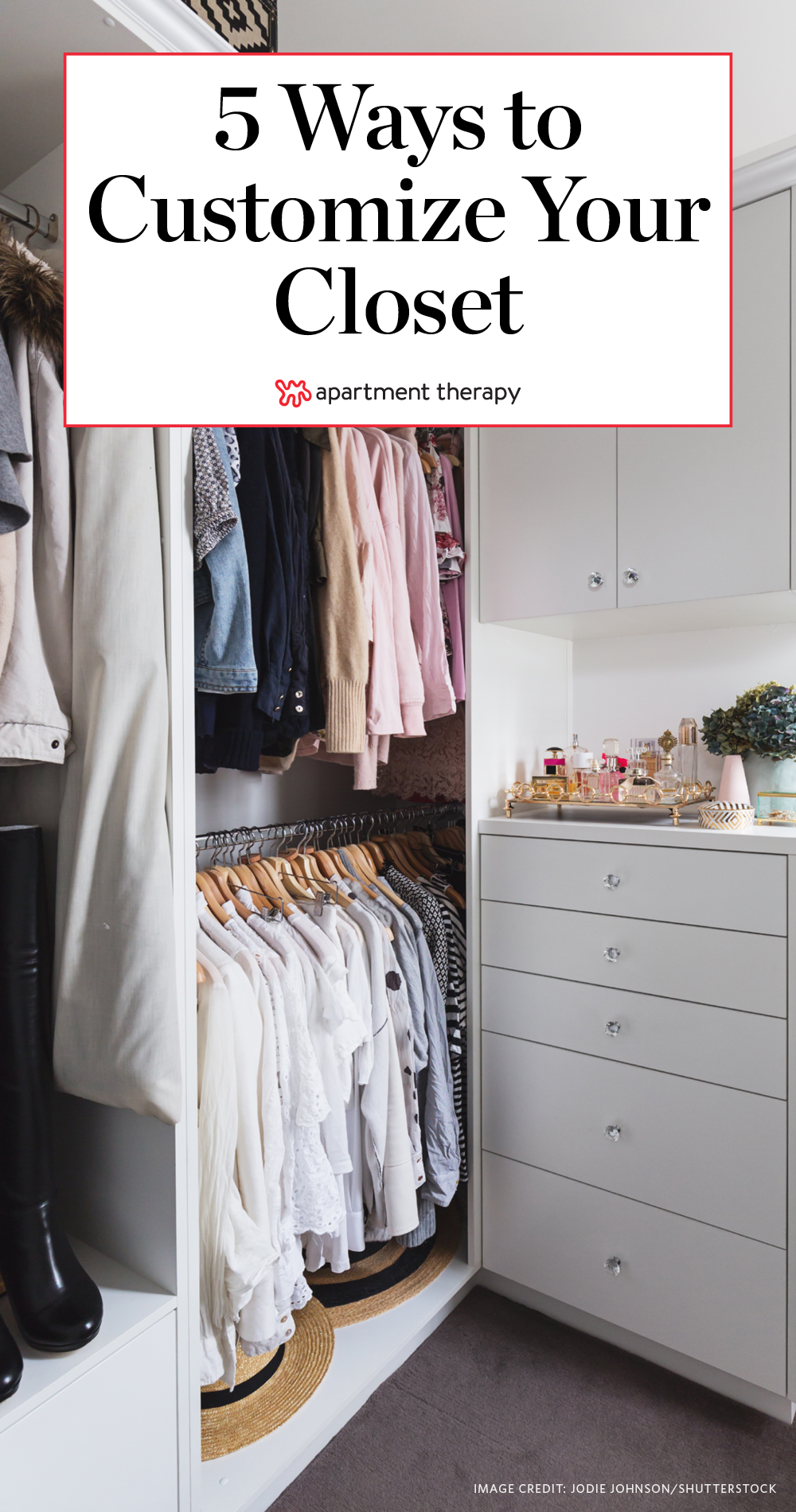 5 Ideas To Make The Most Of Your Closet Apartment Therapy