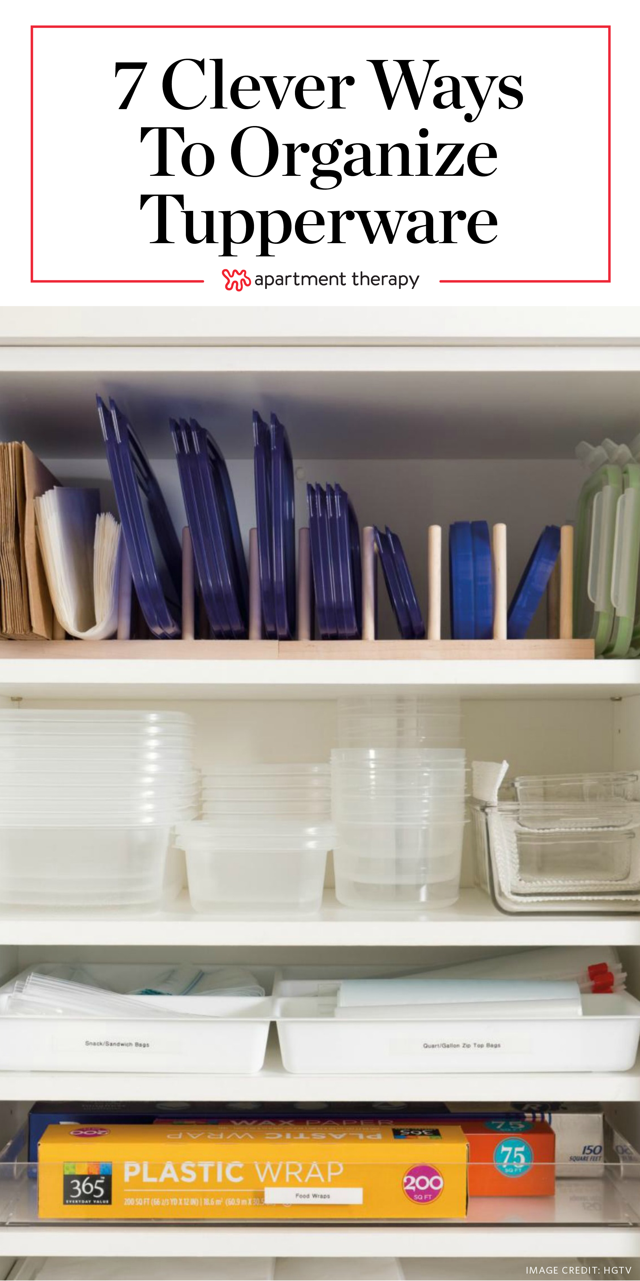 7 Clever Ways To Organize Tupperware And Food Storage Containers Apartment Therapy