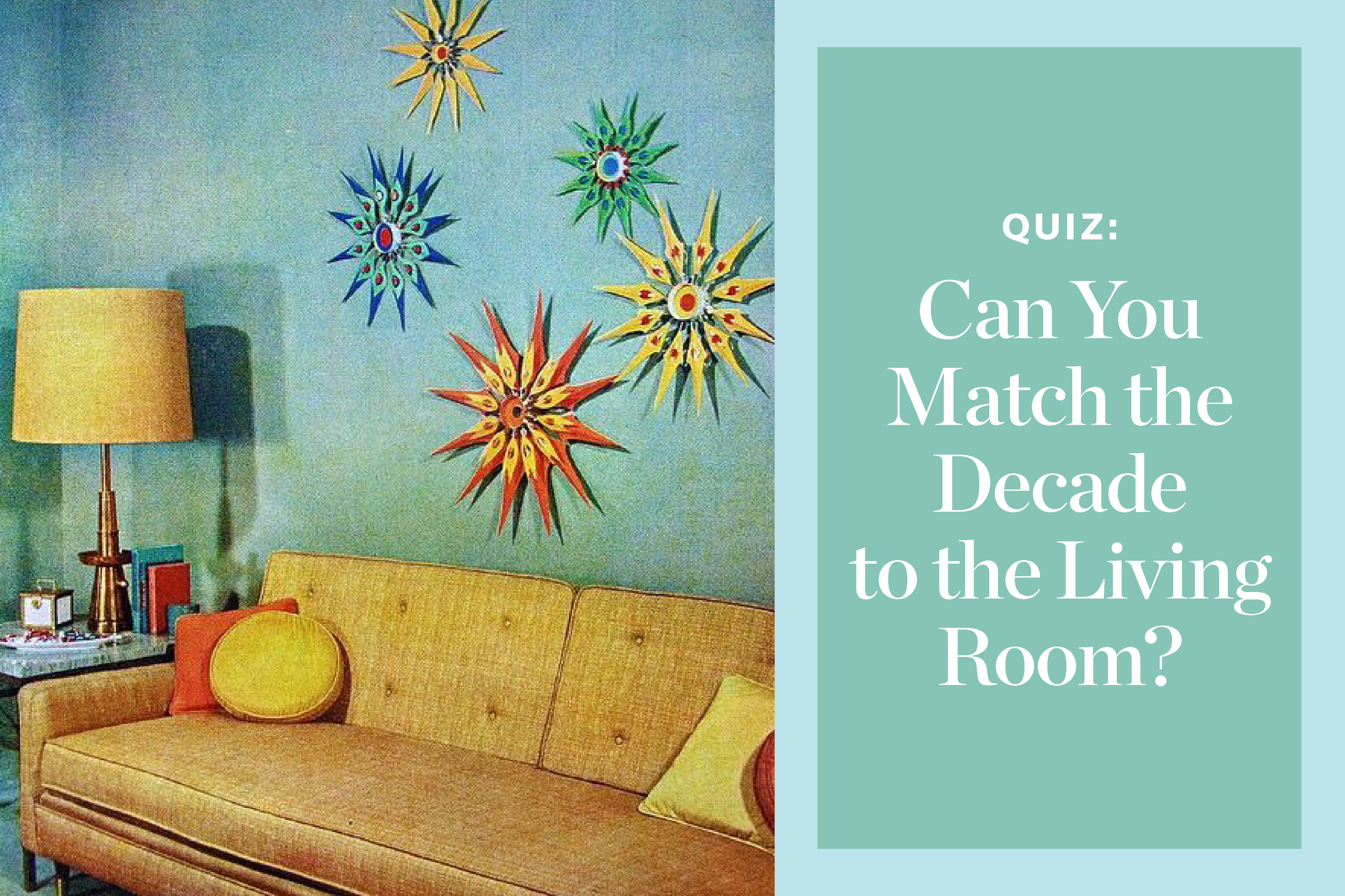 Quiz: Living Room Styles from the 1950s, '60s & '70s