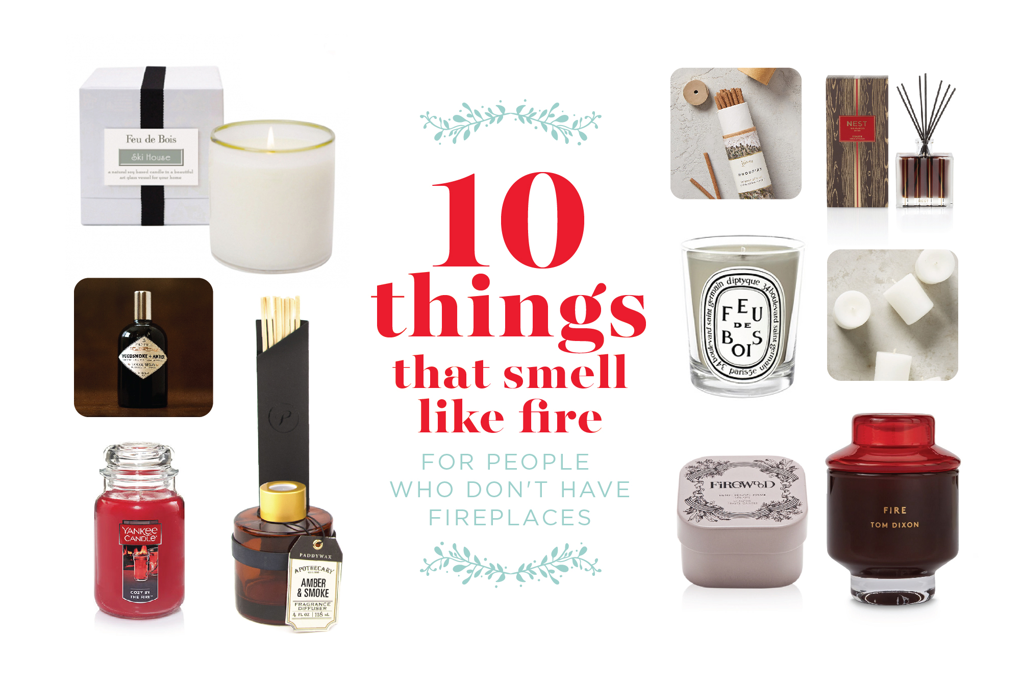 10 Things That Smell Like Fire For People Who Don T Have