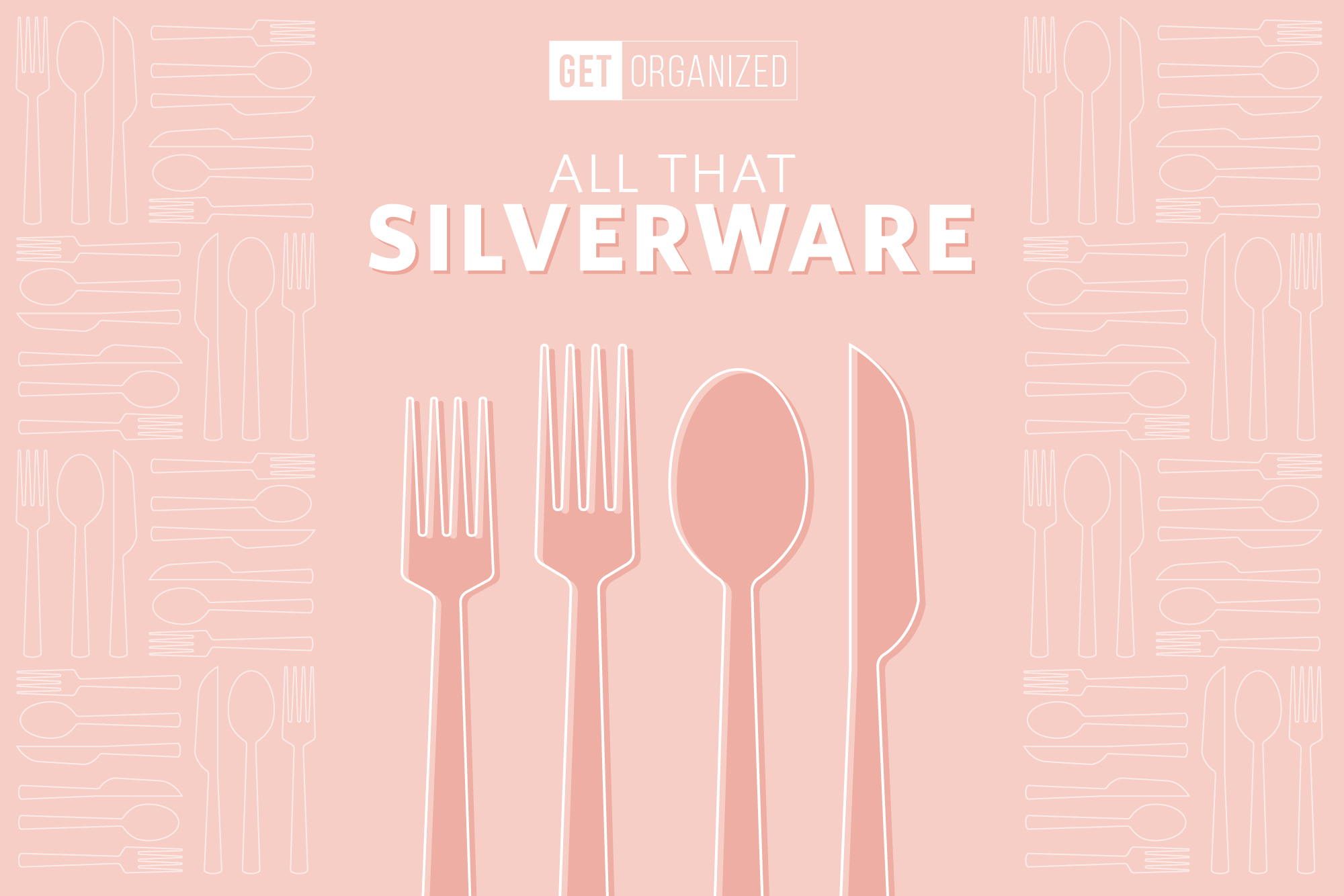 Brilliant Ways To Your Silverware