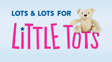 Lots & Lots for Little Tots