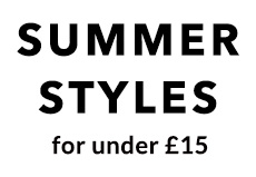Summer styles for under £15