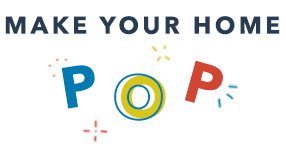 Make Your Home Pop