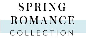 Spring Romance Collection