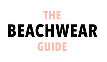 The Beachwear Guide
