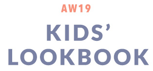 AW19 Kids' Lookbook