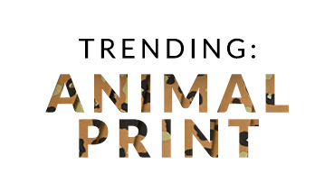 Trending: Animal Print