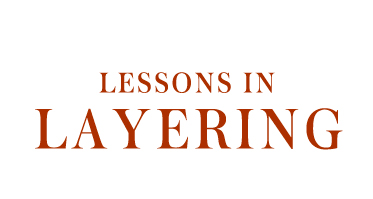 Lessons In <br>Layering