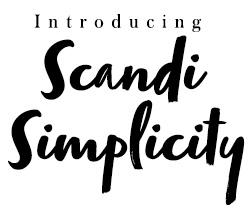 Scandi  Simplicity