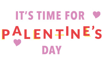 It's Time for Palentine's Day