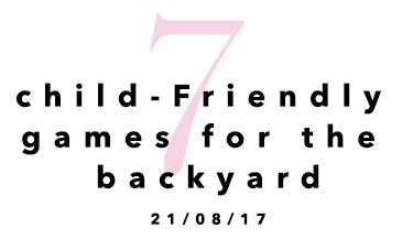 7 Child Friendly Games for the Backyard
