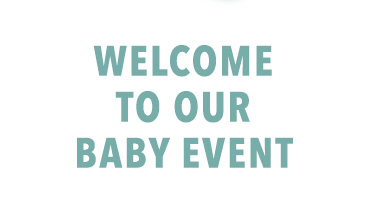 Welcome To Our Baby Event