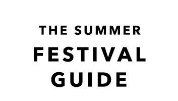 The Summer Festival Guide