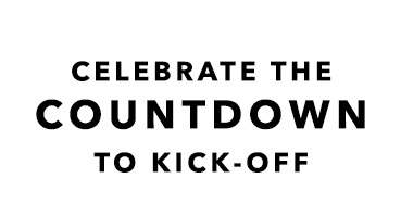 Celebrate The Countdown To Kick-Off